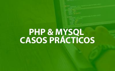 PHP & MYSQL PASOS PRÁCTICOS